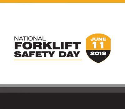 2019 National Forklift Safety Day